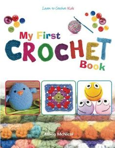 Crochet Patterns And Projects Book : Learn To Crochet Basics DVD, Online, and Books Crocheted Buddies