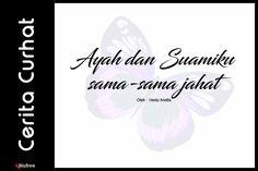 Ayah Dan Suamiku Sama Sama Jahat Short Stories, Dan