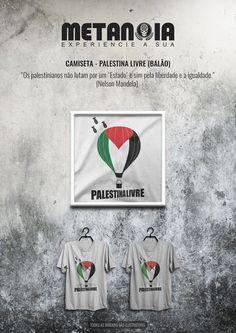 """Palestina Livre (Balão) - """"Os palestinianos não lutam por um 'Estado' e sim pela liberdade e a igualdade."""" - Frase retirada da carta de Nelson Mandela sobre o apartheid israelita"""
