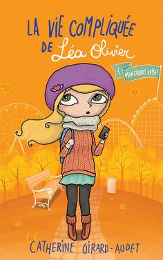 Buy La Vie compliquée de Léa Olivier Montagnes Russes by Catherine Girard Audet and Read this Book on Kobo's Free Apps. Discover Kobo's Vast Collection of Ebooks and Audiobooks Today - Over 4 Million Titles! I Love Reading, Kids Reading, Free Reading, Good Books, Books To Read, My Books, Henri Loevenbruck, Helen Harper, Adolescence