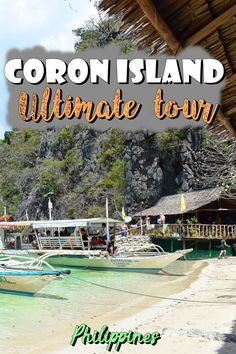 Coron, Philippines - Ultimate Tour | Island hopping | Coron Island | Palawan | beautiful island | kayangan lake | siete pecados | CYC beach | Philippines | south east asia