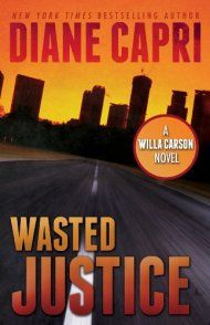 Wasted Justice by Diane Capri ebook deal