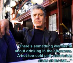 Tonight is the series finale of No Reservations, so let's take a look at Bourdain's best quotes about life, cooking, travel, and everything in between.