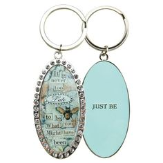Sally Jean Key Chain with my favorite quote.