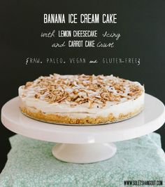 Banana ice cream cake with lemon cheesecake icing and carrot cake crust. #vegan #raw #glutenfree