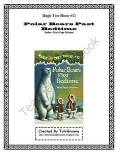 #12 Magic Tree House- Polar Bears Past Bedtime Novel Study Activities from Terri'sTeachingTreasure on TeachersNotebook.com (20 pages)