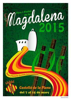 2015 - Cartel Fiestas de la Magdalena de Castellón de la Plana Magdalena, Neon Signs, Google, Silver Roses, Retro Advertising, Laminas Para Decoupage, Fiestas, February