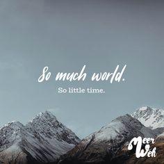 Visual Statements®️ So much world. So little time. Sprüche / Zitate / Quotes / Meerweh / reisen / Fernweh / Wanderlust / Abenteuer / Strand / fliegen / Roadtrip