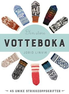 Ravelry: Designs by Jorid Linvik Create Words, Knitting Books, Knit Mittens, Books To Buy, Ravelry, Gloves, Villa, Stitch, Design