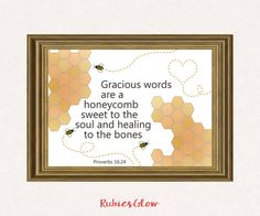 Proverbs 16:24 Gracious words are a honeycomb - Bible quote verse - Bible decor- Bees Honey Quote - Printable Wall Art - Instant download -