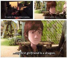 Hiccup - My first girlfriend is a dragon ... Ba ha ha :')