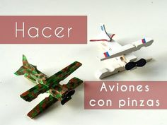 Manualidades - Hacer aviones con pinzas - YouTube