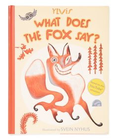 Look what I found on #zulily! What Does the Fox Say? Hardcover by Book Enterprises #zulilyfinds