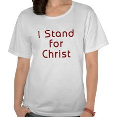 Womens I Stand For Christ TShirt