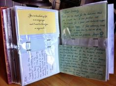 "Sheer genius. Cut up all your thank you notes, birthday cards, valentine's, etc . . . and put the loving messages in a photo album. Voila! A ""Book of Loving Pages"" to flip through whenever you're feeling low."