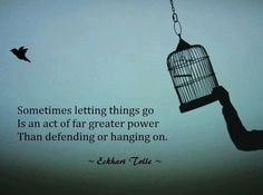 Sometimes letting go. quote by Eckhart Tolle Letting Go Quotes, Go For It Quotes, Great Quotes, Quotes To Live By, Inspirational Quotes, Motivational Quotes, Awesome Quotes, Positive Quotes, Meaningful Quotes