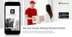 Get A Reliable, User Friendly, White Label Solution For Your On Demand Courier Service Business. #DeliveryApp