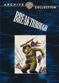 Breakthrough (Full Screen) DVD-R (1950) Starring Frank Lovejoy & John Agar; Directed by Lewis Seiler; Starring David Brian, Paul Picerni & Bill Campbell; Warner Archives $11.99 on OLDIES.com