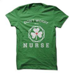 IM A NURSE - St Patricks - #tshirt projects #tshirt decorating. ORDER NOW => https://www.sunfrog.com/St-Patricks/IM-A-NURSE--St-Patricks.html?68278