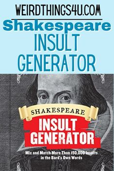 Perfect White Elephant Gift Idea - Shakespeare Insult Generator! Shakespeare Insult Generator, Shakespeare Insults, Nerd Humor, Sarcasm Humor, Mom Humor, Funny Quotes, Funny Memes, Marriage Humor, Christian Humor