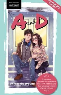 Read A and D (PUBLISHED) #wattpad #teen-fiction
