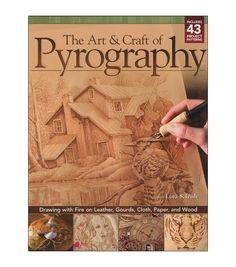 Design Originals-The Art & Craft Of Pyrography
