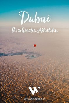 Wir zeigen dir die schönsten Dubai Aktivitäten und Ausflüge und geben wir nützliche Tipps für deinen Dubai Urlaub. #vae #bucketlist #reisetipps #reiseinspiration In Dubai, Abu Dhabi, Reisen In Europa, Wonderful Places, Travel, Roadtrip, Wanderlust, Bucket, Outdoor Adventures