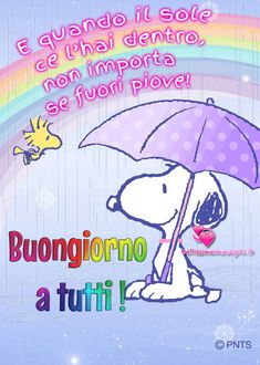Buongiorno con pioggia bellissime immagini Good Night, Good Morning, Charlie Brown And Snoopy, New Years Eve Party, Smurfs, Fictional Characters, Peanuts, Zia, Inspirational