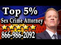Los Angeles Sex Crime Lawyer | (866) 986-2092 | Aggressive Sexual Crime ...