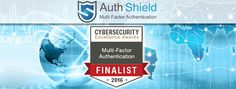 """""""Congratulations to AuthShield Labs for being selected finalist in the Multi-Factor Authentication product category of the 2016 Cyber security Excellence Awards,"""" said Holger Schulze, founder of the 300,000 member Information Security Community on LinkedIn. With a record of over 430 entries, these awards are highly competitive and reflect the dynamic pace of growth and innovation in the cyber security space."""