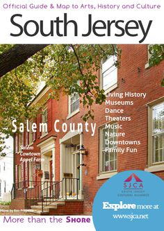 Salem County - Official Guide & Map of Arts, History & Culture in South Jersey
