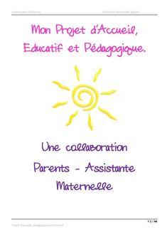 Présentation de mon projet d'accueil - Emmanuelle : Assistante Maternelle Agréée à Saint Herblain Baby Sensory Play, Journal Organization, Saint, Animation, Teaching, Blog, Kids, Decor, Children