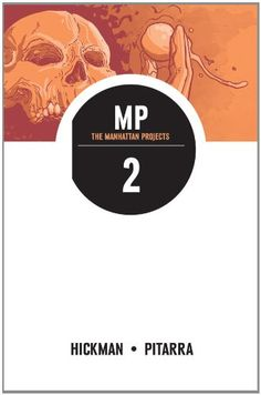 The Manhattan #Projects, Vol. 2/Jonathan Hickman