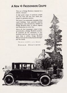 The 1925 4 Passenger Coupe by the Dodge brothers