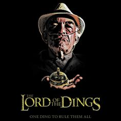 Lord of the Dings t-shirt by Brother Adam.   Fun new parody of a Lord of the Rings poster featuring Hector Salamanca from Breaking Bad