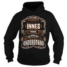 I Love INNES, INNESYear, INNESBirthday, INNESHoodie, INNESName, INNESHoodies T-Shirts