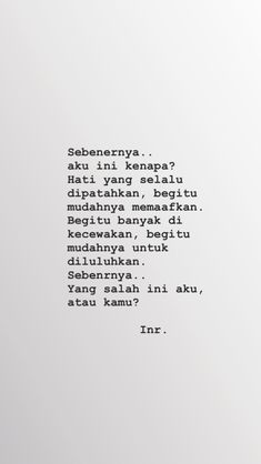 Quotes Rindu, Text Quotes, Sarcastic Quotes, Book Quotes, Life Quotes, Cinta Quotes, Quotes Galau, Simple Quotes, Aesthetic Words