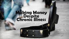 Making money and working with chronic illness (scheduled via http://www.tailwindapp.com?utm_source=pinterest&utm_medium=twpin&utm_content=post89873971&utm_campaign=scheduler_attribution)