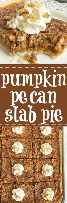 Pumpkin pecan slab pie combines the best desserts of Fall. An easy pie crust topped with a creamy pumpkin pie and finished off with pecan pie. It also makes enough for a crowd so it's perfect for all those Holiday gatherings, and it's pretty easy recipe t