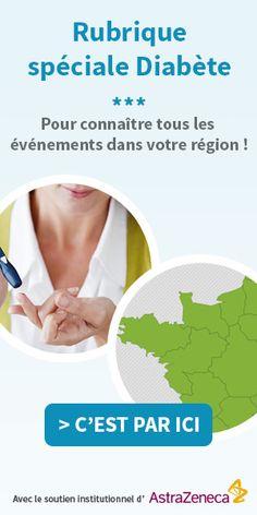 """""""Le Diabète et votre région"""" : connaître tous les événements autour du diabète en cliquant sur votre région"""
