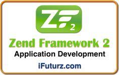 Zend Framework 2 Web Application Development offered by iFuturz.com.