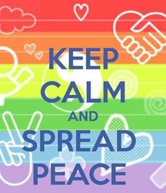 ☮ American Hippie Quotes ~  Keep Calm .. SPREAD PEACE