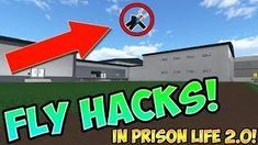 New Secret Fly Hack In Prison Life 2 0 Roblox Easy And Working