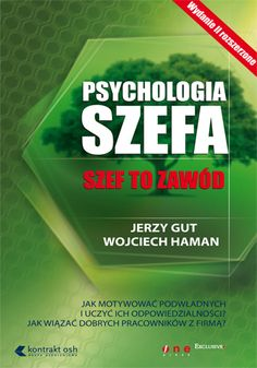 Psychologia szefa. Wydanie II - Jerzy Gut, Wojciech Haman