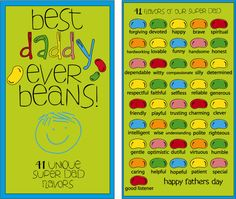 Best Daddy Ever Beans,love the flavor descriptions...too clever! One for grandpa, too!