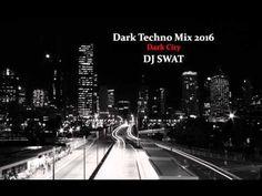 Dark Techno Mix 2016 (Dark City) Dj Swat Techno Mix, Dark City, Swat, Times Square, Dj, World, Youtube, Travel, The World
