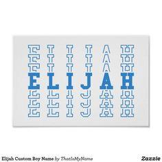 Elijah Custom Boy Name Poster