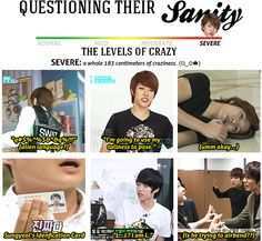Infinite's level of sanity --> Sungyeol = Severe