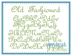 Old Fashioned Embroidery Font (#2026)