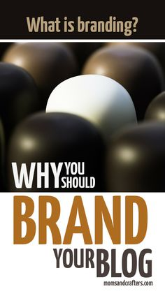 What is branding? Should I brand my blog? Click to learn everything you need to know about blogs and creating a brand!